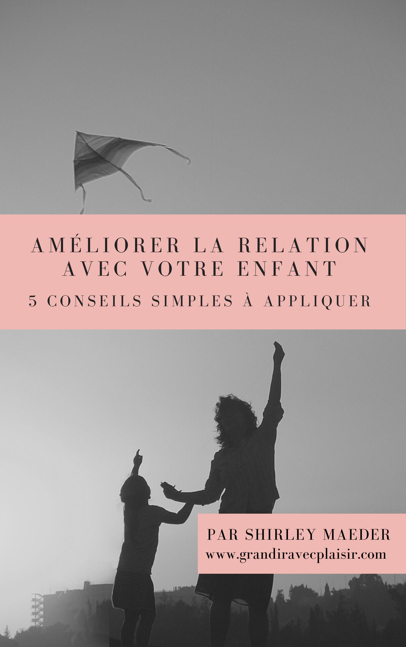 couverture du guide améliorer la relation avec son enfant